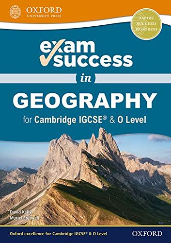 Exam Success in Geography for Cambridge IGCSE® & O Level from OUP Oxford