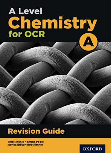 A Level Chemistry for OCR A Revision Guide from OUP Oxford
