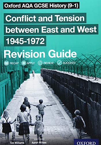 Oxford AQA GCSE History (9-1): Conflict and Tension between East and West 1945-1972 Revision Guide from OUP Oxford