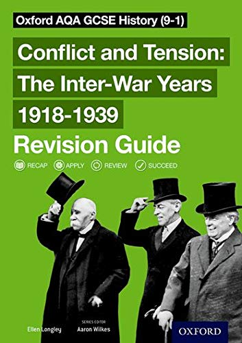 Oxford AQA GCSE History: Conflict and Tension: The Inter-War Years 1918-1939 Revision Guide (9-1) from OUP Oxford