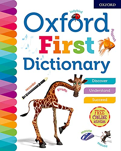 Oxford First Dictionary (Oxford Dictionaries) from OUP Oxford