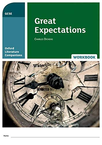 Oxford Literature Companions: Great Expectations Workbook from OUP Oxford