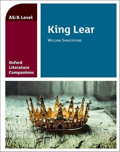 Oxford Literature Companions: King Lear from OUP Oxford