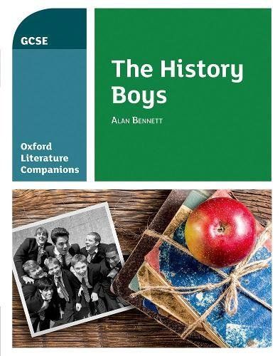 Oxford Literature Companions: The History Boys from OUP Oxford