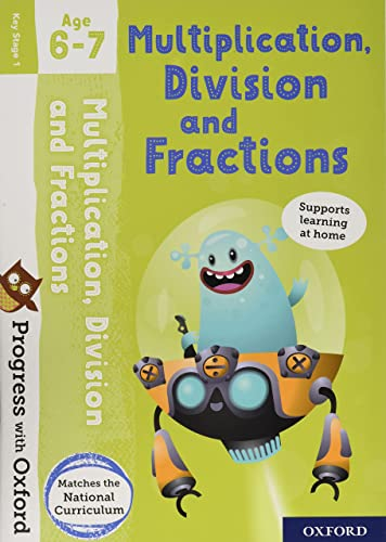 Progress with Oxford: Multiplication, Division and Fractions Age 6-7 from OUP Oxford