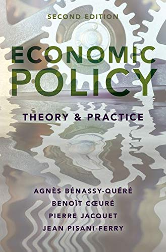 Economic Policy: Theory and Practice from OUP USA
