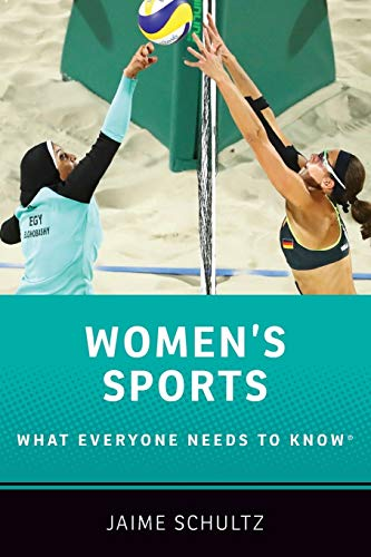 Women's Sports: What Everyone Needs to Know® from OUP USA