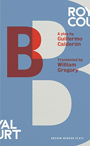 b (Oberon Modern Plays) from Oberon Books Ltd