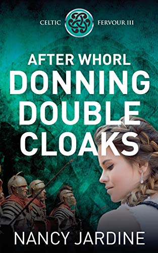 After Whorl Donning Double Cloaks: Volume 3 (Celtic Fervour Series) from Ocelot Press