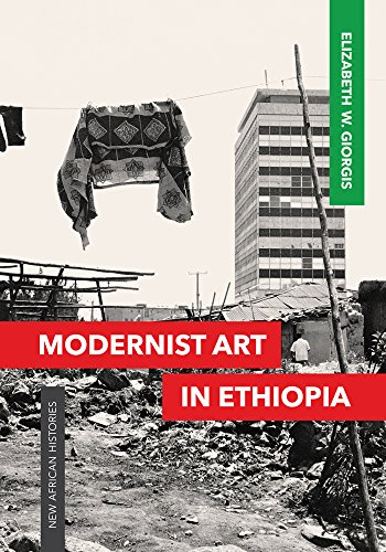 Modernist Art in Ethiopia (New African Histories) from Ohio University Press