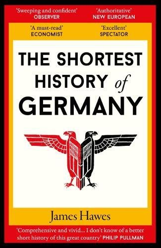 The Shortest History of Germany from Old Street Publishing
