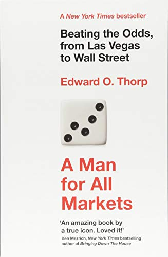 A Man for All Markets: Beating the Odds, from Las Vegas to Wall Street from Oneworld Publications