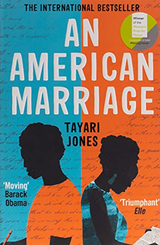 An American Marriage: LONGLISTED FOR THE WOMEN'S PRIZE FOR FICTION, 2019 from Oneworld Publications