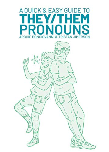 A Quick and Easy Guide to They/Them Pronouns from Oni Press