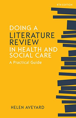 Doing a Literature Review in Health and Social Care: A practical guide, Fourth Edition from Open University Press
