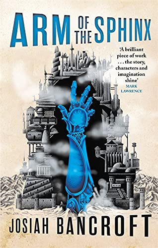 Arm of the Sphinx: Book Two of the Books of Babel from Orbit