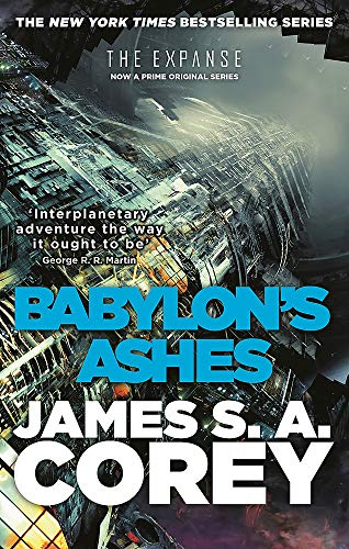 Babylon's Ashes: Book Six of the Expanse (now a Prime Original series) from Orbit