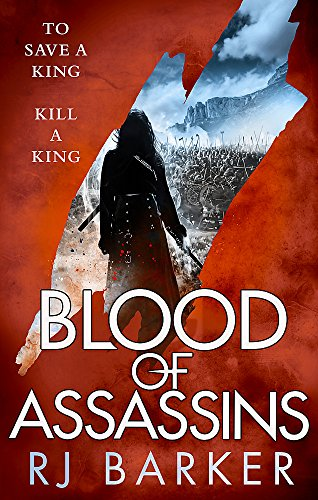 Blood of Assassins: (The Wounded Kingdom Book 2) To save a king, kill a king... from Orbit