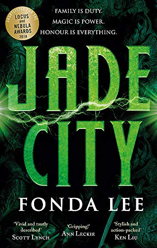 Jade City: Family is duty. Magic is power. Honour is everything. from Orbit