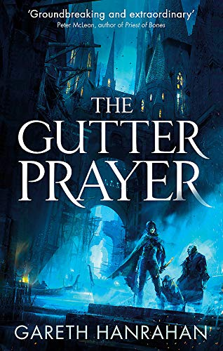 The Gutter Prayer: Book One of the Black Iron Legacy from Orbit