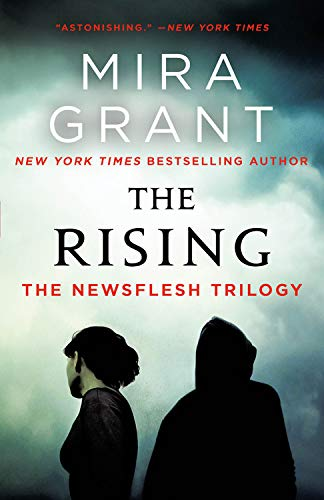 The Rising: The Newsflesh Trilogy from Orbit