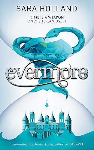 Evermore: Book 2 (Everless) from Orchard Books