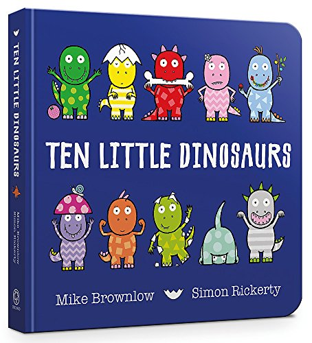 Ten Little Dinosaurs Board Book from Orchard Books
