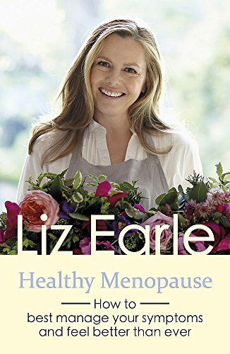 Healthy Menopause: How to best manage your symptoms and feel better than ever (Wellbeing Quick Guides) from Orion Spring