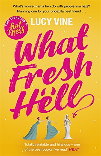 What Fresh Hell: The most hilarious novel you'll read this year from Orion