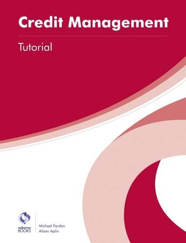 Credit Management Tutorial (AAT Professional Diploma in Accounting) from Osborne Books Ltd