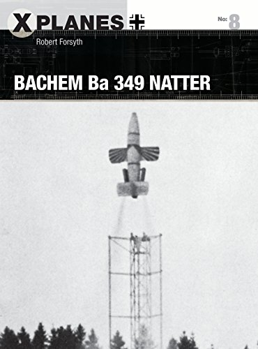 Bachem Ba 349 Natter (X-Planes) from Osprey Publishing