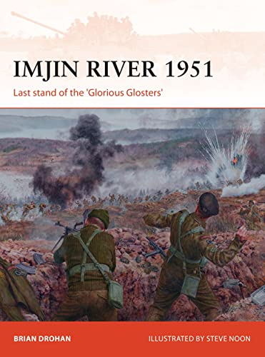 Imjin River 1951: Last stand of the 'Glorious Glosters' (Campaign) from Osprey Publishing