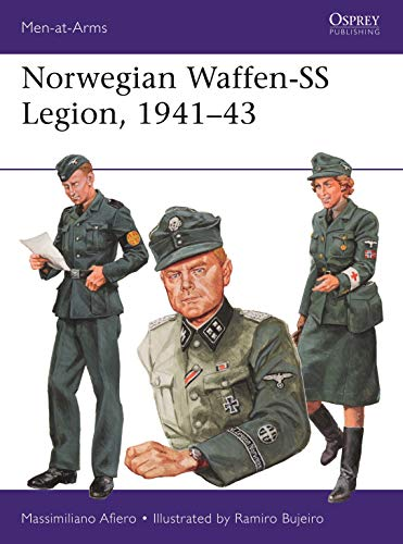Norwegian Waffen-SS Legion, 1941–43 (Men-at-Arms) from Osprey Publishing