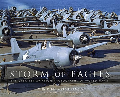 Storm of Eagles: The Greatest Aviation Photographs of World War II from Osprey Publishing
