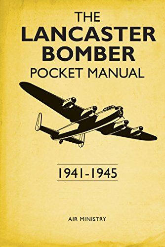 The Lancaster Bomber Pocket Manual: 1941-1945 from Osprey Publishing