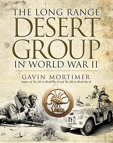 The Long Range Desert Group in World War II from Osprey Publishing