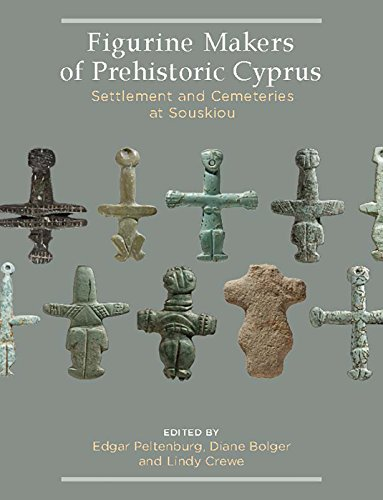 Figurine Makers of Prehistoric Cyprus: Settlement and Cemeteries at Souskiou from Oxbow Books