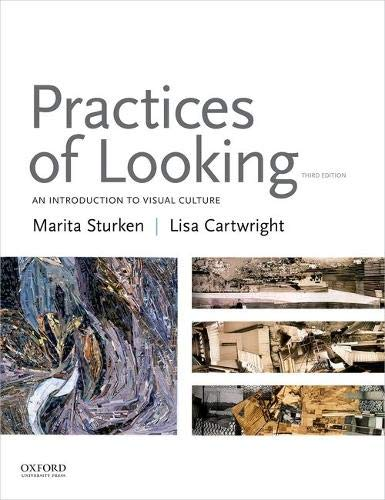 Practices of Looking: An Introduction to Visual Culture from Oxford University Press, USA