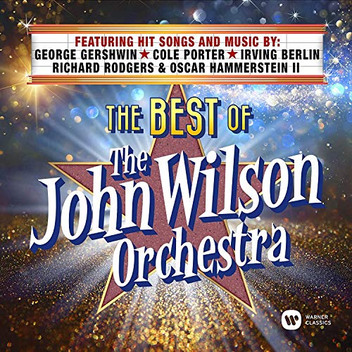 The Best of the John Wilson Orchestra from PLG UK Classics
