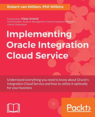 Implementing Oracle Integration Cloud Service from Packt Publishing