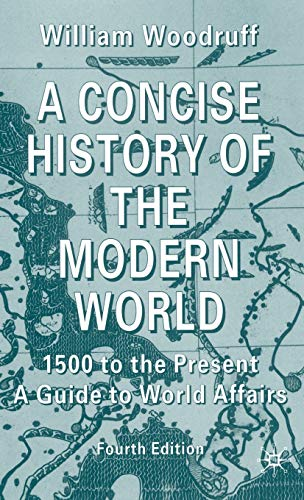 A Concise History of the Modern World: 1500 to the Present: A Guide to World Affairs from AIAA
