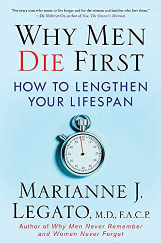 Why Men Die First: How to Lengthen Your Lifespan (0) from St. Martin's Griffin