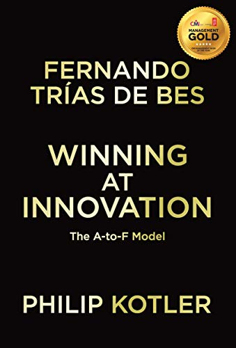Winning At Innovation: The A-to-F Model from Palgrave Macmillan