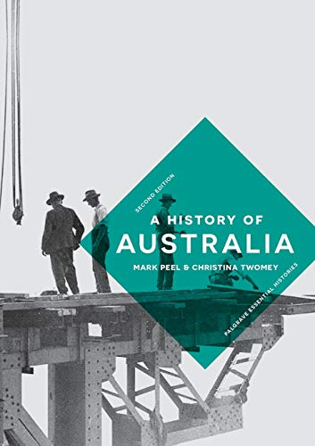 A History of Australia (Macmillan Essential Histories) from Palgrave