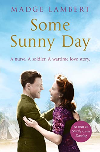 Some Sunny Day: A Nurse. A Soldier. A Wartime Love Story. from Pan