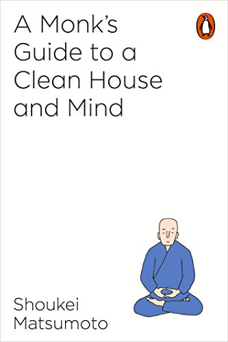 A Monk's Guide to a Clean House and Mind from Penguin