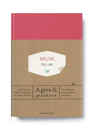 Mum, Tell Me: A Give & Get Back Book from Particular Books