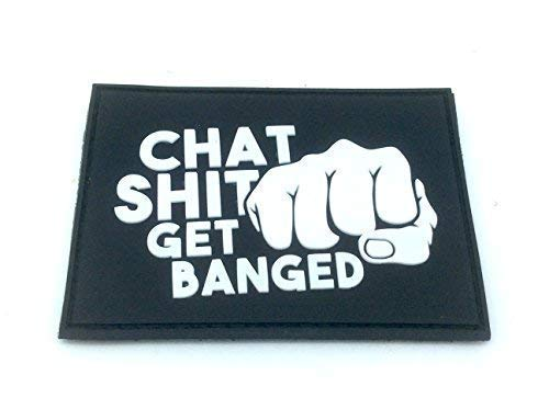 Chat Shit Get Banged PVC Patch from Patch Nation