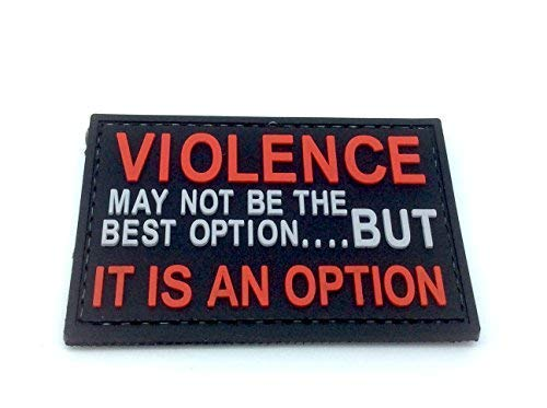 Violence is An Option PVC Airsoft Paintball Morale Patch from Patch Nation