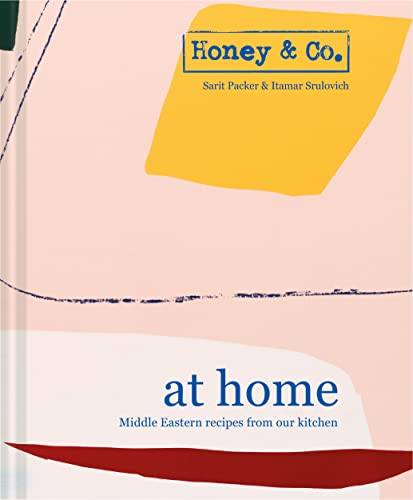 Honey & Co: At Home - Middle Eastern recipes from our kitchen from Pavilion Books